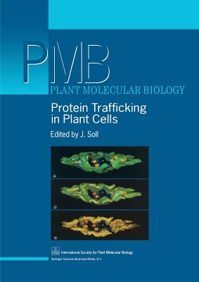 Protein Trafficking in Plant Cells - Soll, J. (Editor)