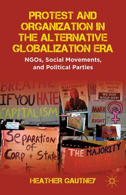 9781137013323 protest and organization in the alternative h gautney