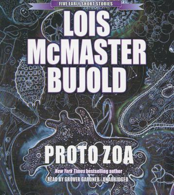 Proto Zoa: Five Early Short Stories - Bujold, Lois McMaster