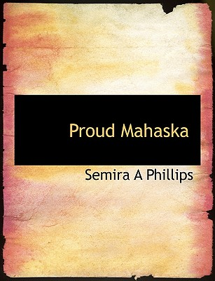 Proud Mahaska - Phillips, Semira A