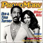 Proud Mary and Other Hits