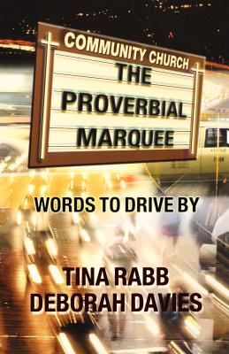 Proverbial Marquee - Rabb, Tina