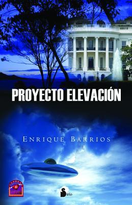 Proyecto Elevacion - Barrios, Enrique