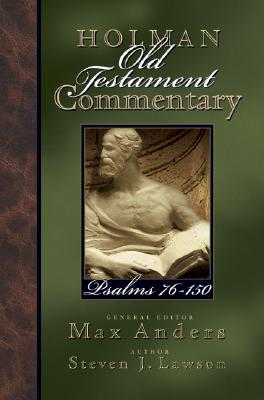 Psalms 76-150 - Lawson, Steven, and Anders, Max (Editor)