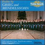 Psalms by Grieg and Mendelssohn