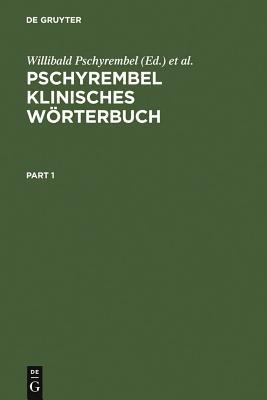 Pschyrembel Klinisches W÷rterbuch - Pschyrembel Zink, Willibald Christoph (Revised by)