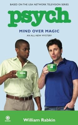 Psych: Mind Over Magic - Rabkin, William