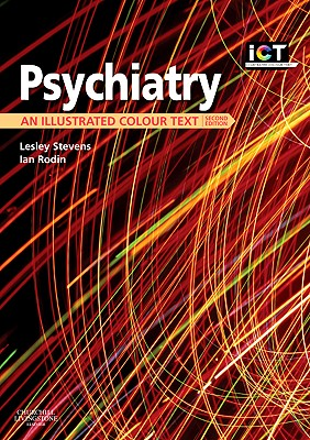Psychiatry: An Illustrated Colour Text -