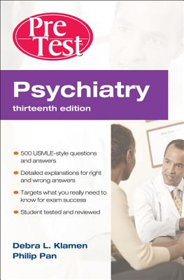 Psychiatry: PreTest Self-Assessment and Review - Klamen, Debra L, MD