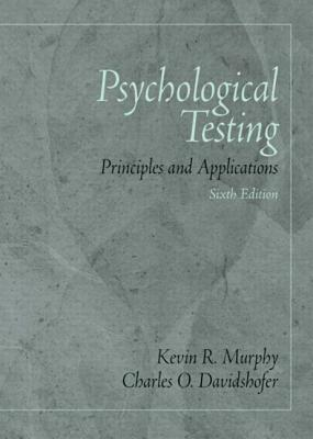 Psycholgcl Testg: Prin&mysearchlab S/A/Card - Murphy, Kevin R, Ph.D., and Davidshofer, Charles O