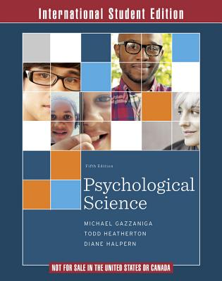 Psychological Science - Gazzaniga, Michael, and Heatherton, Todd, and Halpern, Diane