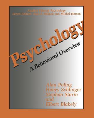 Psychology: A Behavioral Overview - Poling, Alan