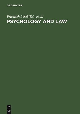 Psychology and Law: International Perspectives - Lasel, Friedrich (Editor), and Bender, Doris (Editor), and Bliesener, Thomas (Editor)