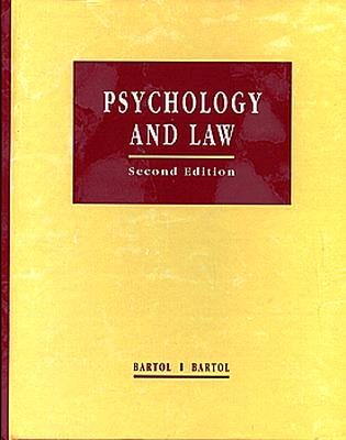 Psychology and Law: Research and Application - Bartol, Curt R, Dr., and Bartol, Anne M