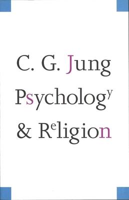 Psychology and Religion - Jung, Carl Gustav