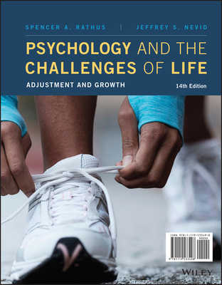 Psychology and the Challenges of Life: Adjustment and Growth - Rathus, Spencer A