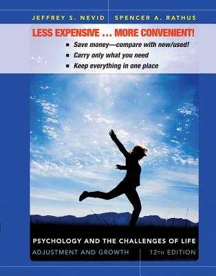Psychology and the Challenges of Life, Binder Ready Version: Adjustment and Growth - Nevid, Jeffrey S, and Rathus, Spencer a