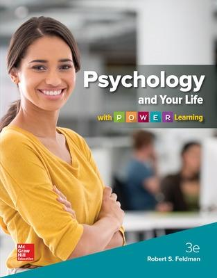 Psychology and Your Life with P.O.W.E.R Learning - Feldman, Robert S, Dean