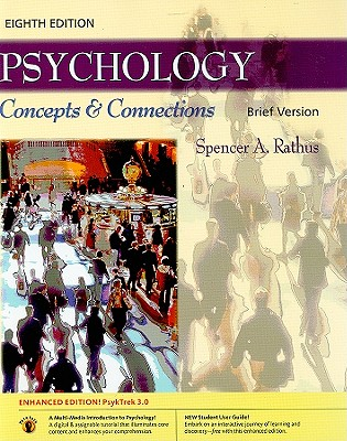 Psychology: Brief: Concepts & Connections - Rathus, Spencer a