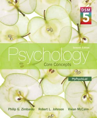 Psychology: Core Concepts with DSM-5 Update - Zimbardo, Philip G., and Johnson, Robert, and Hamilton, Vivian