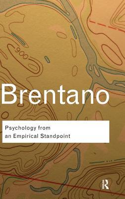 Psychology from An Empirical Standpoint - Brentano, Franz