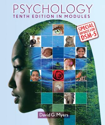 Psychology: In Modules: Special Update for DSM-5 - Myers, David G, Professor, PhD