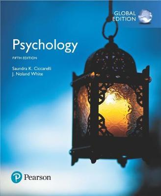 Psychology - Ciccarelli, Saundra K., and White, J. Noland