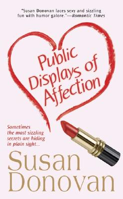 Public Displays of Affection - Donovan, Susan