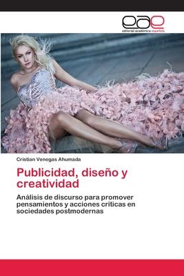 Publicidad, Diseno y Creatividad - Venegas Ahumada Cristian