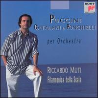 Puccini, Catalani e Ponchielli per Orchestra - La Scala Philharmonic Orchestra; Riccardo Muti (conductor)