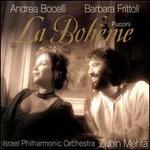 Puccini: La Bohème - Andrea Bocelli (vocals); Eva Mei (vocals); Mario Luperi (vocals); Natale de Carolis (vocals); Paolo Gavanelli (vocals); Coro del Maggio Musicale Fiorentino (choir, chorus); Israel Philharmonic Orchestra; Zubin Mehta (conductor)