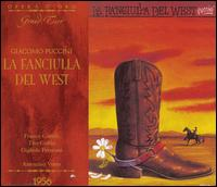 Puccini: La fanciulla del West - Angelo Mercuriali (vocals); Athos Cesarini (vocals); Carlo Forti (vocals); Enzo Sordello (vocals); Eraldo Coda (vocals);...