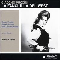 Puccini: La Fanciulla del West - Angelo Mercuriali (vocals); Athos Cesarini (vocals); Attilio Barbesi (vocals); Bruno Cioni (vocals); Carlo Cava (vocals);...