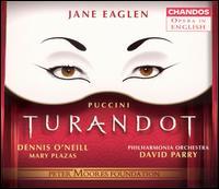 Puccini: Turandot - Clive Bayley (bass); Dennis O'Neill (tenor); Jane Eaglen (soprano); Mark Le Brocq (tenor); Mary Plazas (soprano);...