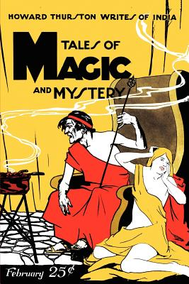 Pulp Classics: Tales of Magic and Mystery (February 1928) - Betancourt, John Gregory (Editor)