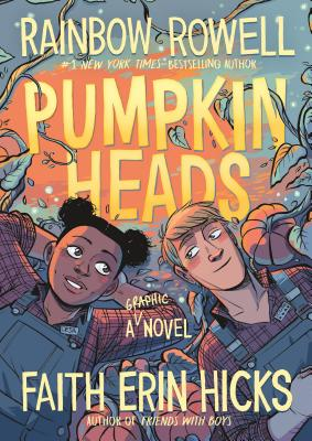 Pumpkinheads - Rowell, Rainbow, and Stern, Sarah (Contributions by)