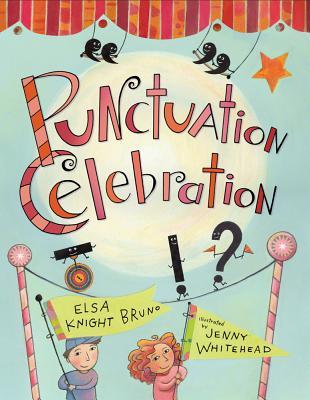 Punctuation Celebration - Bruno, Elsa Knight