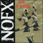 Punk in Drublic [20th Anniversary Edition]