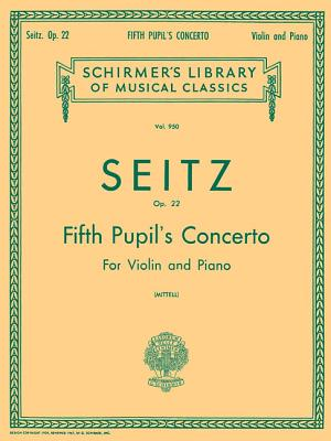 Pupil's Concerto No. 5 in D, Op. 22: Score and Parts - Seitz, Friedrich (Composer)