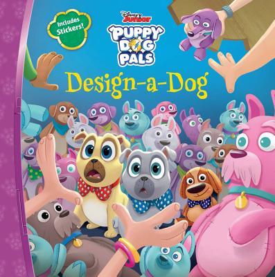 Puppy Dog Pals Design-A-Dog - Disney Storybook Artists