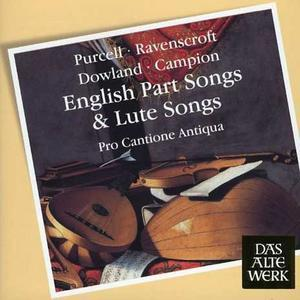 Purcell, Ravenscroft, Dowland, Campion: English Part Songs & Lute Songs -