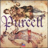 Purcell: Theatre Music - Academy of Ancient Music; Alan Byers (tenor); Christopher Keyte (bass); David Thomas (bass); Elizabeth Lane (soprano);...