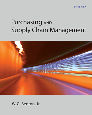 Purchasing and Supply Chain Management - Benton, W C