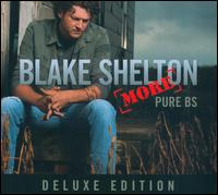Pure BS [Deluxe Edition] [Bonus Tracks] - Blake Shelton