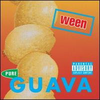 Pure Guava - Ween