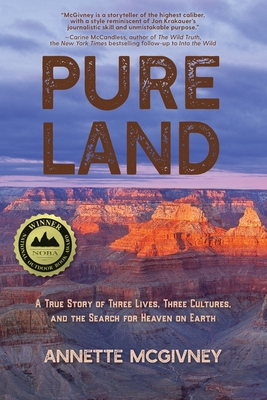Pure Land: A True Story of Three Lives, Three Cultures and the