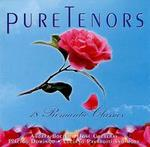 Pure Tenors: 18 Romantic Classics