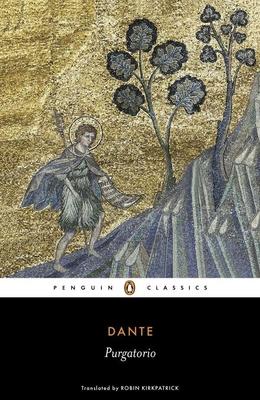 Purgatorio - Alighieri, Dante, and Kirkpatrick, Robin (Translated by)