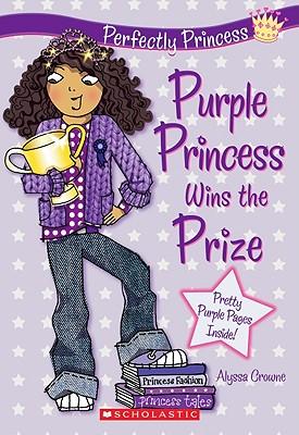 Purple Princess Wins the Prize - Crowne, Alyssa