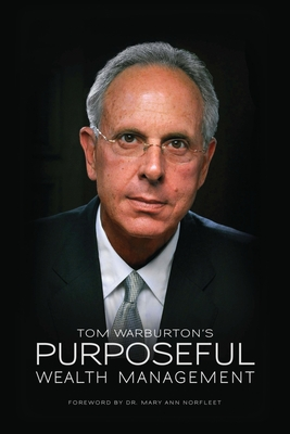 Purposeful Wealth Management - Warburton, Tom